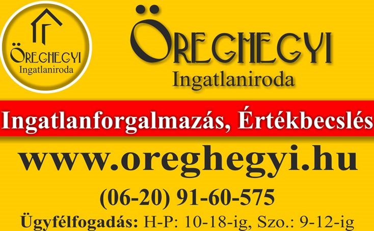 Öreghegyi Ingatlaniroda - Eladó, Kiadó Ingatlanok, Hitelügyintézés